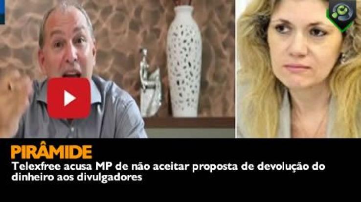 Telexfree acusa MP de não aceitar proposta de devolução do dinheiro aos divulgadores